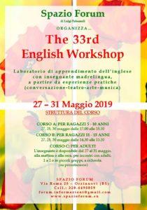 The 33rd English Workshop (5-10 e 11-15 anni) @ Spazio Forum | Orzinuovi | Lombardia | Italia