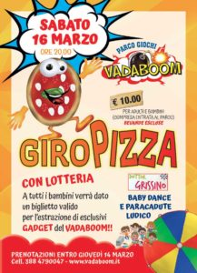 Giropizza al Vadaboom @ Vadaboom Montichiari   Madonnina, Montichiari   Lombardia   Italia