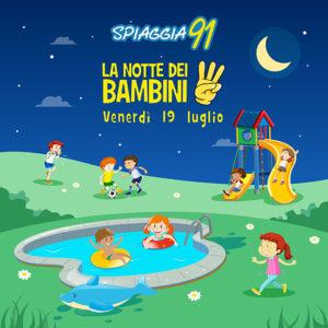 La Notte dei bambini @ Spiaggia 91   Rezzato   Lombardia   Italia