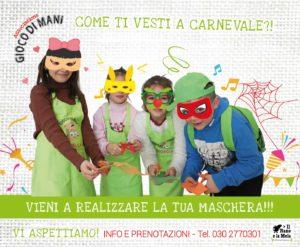 Giocodimani - Maschere di Carnevale @ Officina Creativa Il Nano e la Mela | Gussago | Lombardia | Italia