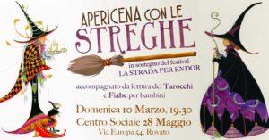 Apericena con le Streghe @ Centro Sociale 28 Maggio