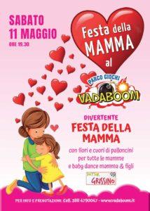 Festa della mamma al Vadaboom @ Vadaboom | Madonnina, Montichiari | Lombardia | Italia