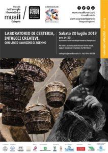 Intrecci creativi - Laboratorio di cesteria @ Musil Museo dell'Energia Idroelettrica Cedegolo