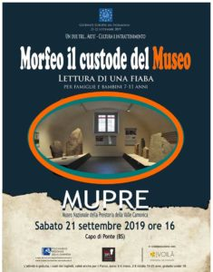 Morfeo custode del Museo @ MUPRE-Museo Nazionale della Preistoria della Valle Camonica
