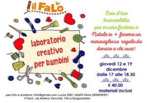 Laboratorio creativo - braccialetti fashion per Natale @ Centro Il Falò