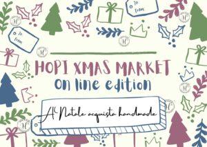 Hopi Xmas Market - ON LINE EDITION @ Online | Brescia | Lombardia | Italia