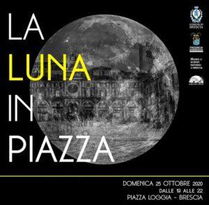 La luna in piazza @ Brescia