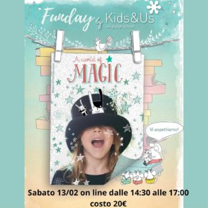 Carnival party online - A world of magic @ Kids&Us Franciacorta e ONLINE