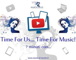 Time for us... Time for music! @ Musical-mente