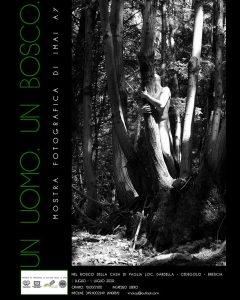 """Un uomo. Un Bosco @ Il bosco della """"Casa di Paglia"""""""