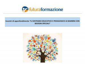 Il sostegno educativo e pedagogico ai bambini con bisogni speciali @ Futura Formazione