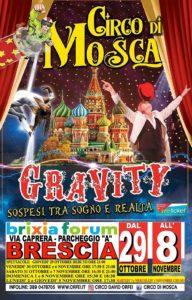 """Il circo di Mosca a Brescia: Gravity @ parcheggio """"A"""" del Brixia Forum"""