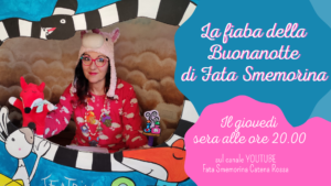 La Fiaba della Buonanotte con Fata Smemorina @ Online - Youtube